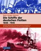 Die Schiffe der deutschen Flotten 1848 - 1945