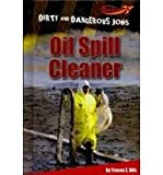 Oil Spill Cleaner, Tracey E. Dils, 1608701743