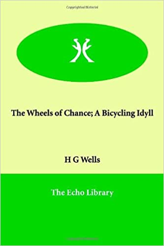 The Wheels of Chance; A Bicycling Idyll