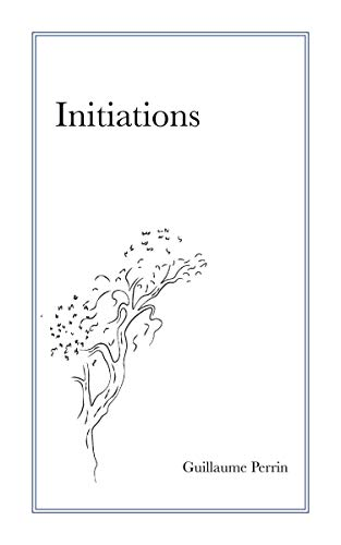 Amazoncom Initiations French Edition Ebook Guillaume