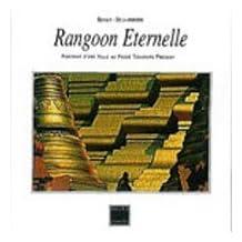 Rangoon Eternelle
