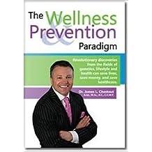 The Wellness Prevention Paradigm