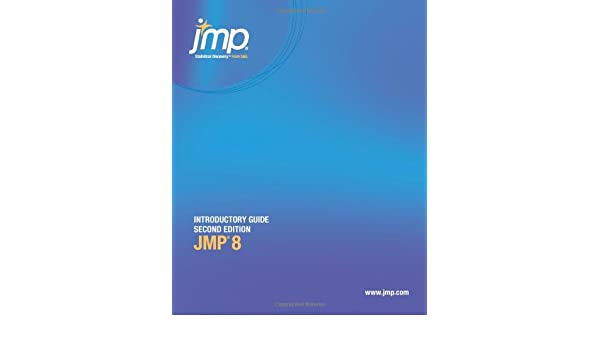 amazon com jmp 8 introductory guide second edition 9781607642992 rh amazon com  jmp introductory guide pdf