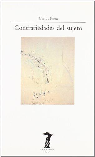 Contrariedades del sujeto (La balsa de la medusa) (Spanish Edition) - Piera, Carlos
