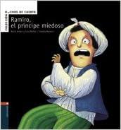 Ramiro el principe miedoso (Buenos De Cuento) (Spanish ...