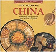 Food of China Authentic Recipes From The (Periplus World Cookbooks) by Wendy Hutton (1995-04-03)