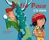 El Tio Paco y la Nieve, Ricardo Alcantara, 8498251680