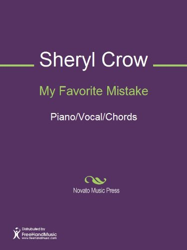 My Favorite Mistake Kindle Edition By Jeff Trott Sheryl Crow