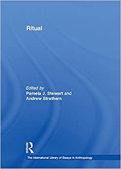 Ritual (The International Library of Essays in Anthropology)