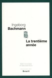 La trentième année par Bachmann