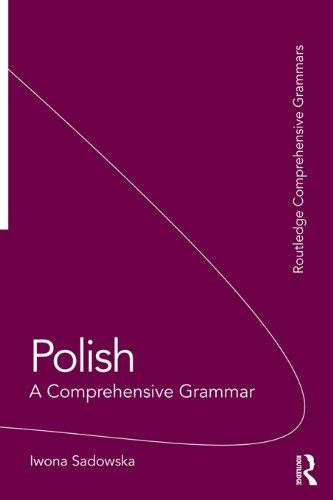 Polish: A Comprehensive Grammar (Routledge Comprehensive Grammars) Pdf