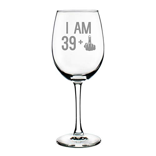 (39 + One Middle Finger | 40th Birthday Wine Glass for Women & Men | Cute Funny Wine Gift Idea | Unique Personalized Bday Glasses for Best Friend Turning 40)