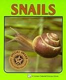 Snails, Sylvia A. Johnson, 0822514753