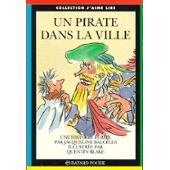 """Afficher """"Un pirate dans la ville"""""""