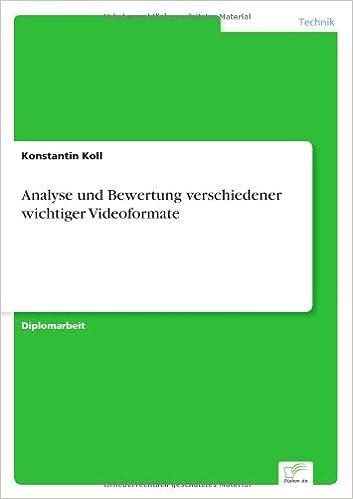 Book Analyse und Bewertung verschiedener wichtiger Videoformate (German Edition)
