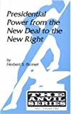 Presidential Power from the New Deal to the New Right, Herbert S. Parmet, 0894648373