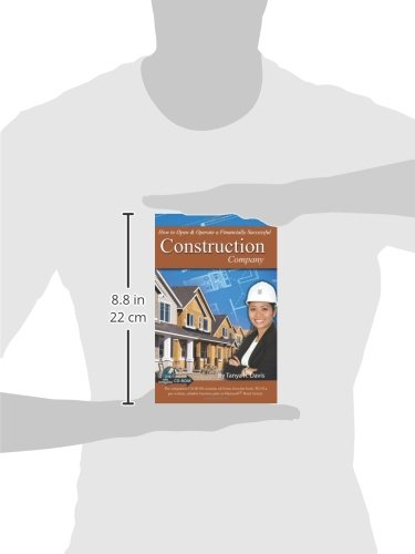 How to Open & Operate a Financially Successful Construction Company - With Companion CD-ROM