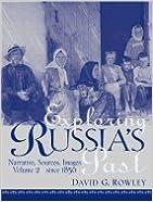 Book Exploring Russia's Past Narrative, Sources, Images Since 1856 (Paperback, 2005)