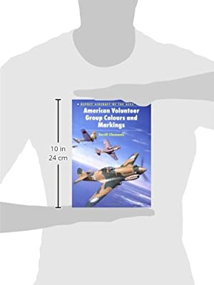 American Volunteer Group Colours and Markings (Osprey Aircraft of the Aces No 41)