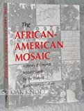 The African-American Mosaic : A Library of Congress Resource Guide for the Study of Black History and Culture, Library of Congress, 084440800X