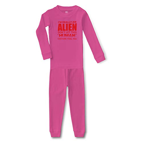 I'm Really an Alien Don't Let This Human Costume Fool You Cotton Crewneck Boys-Girls Infant Long Sleeve Sleepwear Pajama 2 Pcs Set - Hot Pink, 3T ()