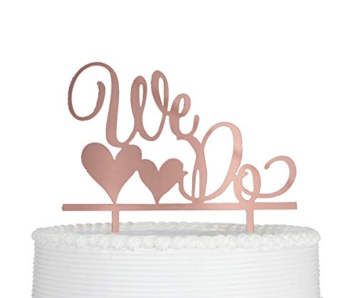 (We Do Cake Topper for Wedding Engagement Anniversary or Vow Renewal Party Decoration (Rose Gold))