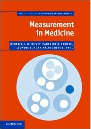 Measurement in Medicine: A Practical Guide (Practical Guides to Biostatistics and Epidemiology)