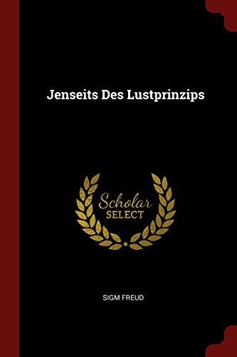 Jenseits Des Lustprinzips (German Edition)
