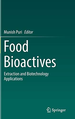 - Food Bioactives: Extraction and Biotechnology Applications