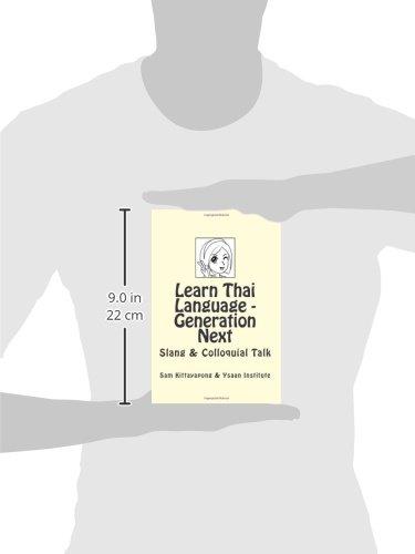 Learn Thai: Generation Next: Slang & Colloquial Talk