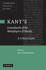 Kant's 'Groundwork of the Metaphysics of Morals': A Critical Guide (Cambridge Critical Guides)