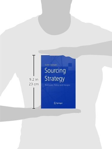 Sourcing Strategy: Principles, Policy and Designs