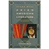 Asian American Literature : A Brief Introduction and Anthology, Shawn Wong, 0823049981