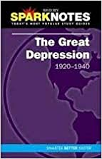 The Great Depression (SparkNotes History Note) (SparkNotes History Notes)