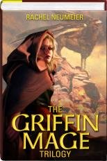 The Griffin Mage Trilogy Omnibus (Lord of the Changing Winds, Land of the Burning Sands, Law of the Broken Earth) (Griffin Mage) by Rachel Neumeier (2011) Hardcover
