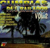 Vol. 2-Cumbias Pa'l Bailador