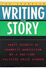 Writing for Story Paperback