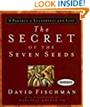 The Secret of the Seven Seeds: A Para...