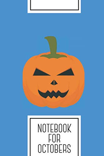 Halloween Pumpkin Head Drawings (Notebook for Octobers: Lined Journal with Evil Halloween pumpkin Design - Cool Gift for a friend or family who loves holiday presents! | 6x9