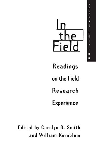 In the Field: Readings on the Field Research Experience, 2nd Edition