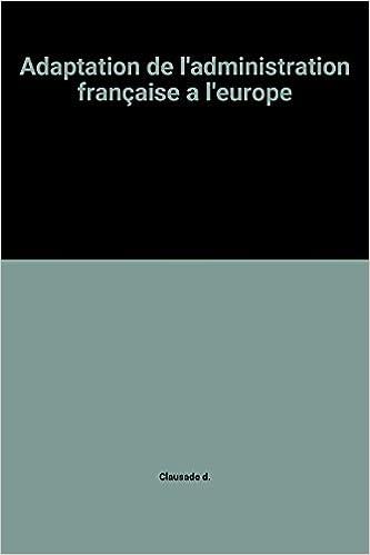 Livre Adaptation de l'administration française a l'europe epub, pdf
