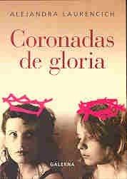 CORONADAS DE GLORIA