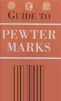 Guide to Pewter Marks of the World