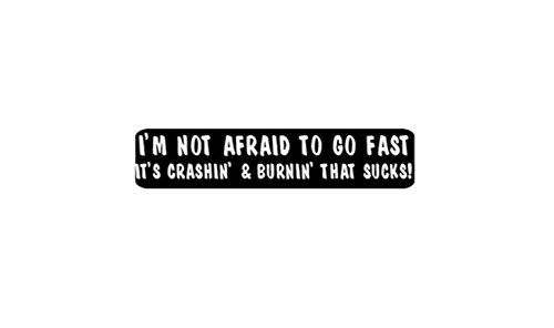 I'm Not Afraid To Go Fast Helmet Stickers - Novelty Artwork Decals, 4