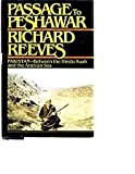Passage to Peshawar, Richard Reeves, 0671605399