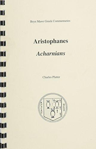 Acharnians  Bryn Mawr Commentaries  Greek