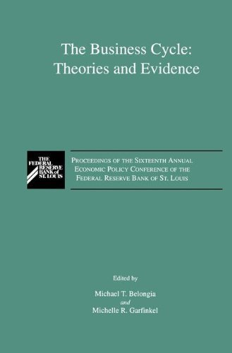 (The Business Cycle: Theories and Evidence: Proceedings of the Sixteenth Annual Economic Policy Conference of the Federal Reserve Bank of St. Louis)