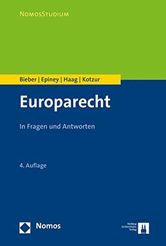 Europarecht: In Fragen und Antworten (Nomosstudium) Taschenbuch – 27. September 2017 Roland Bieber Astrid Epiney Marcel Haag Markus Kotzur