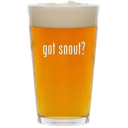 - got snout? - Glass 16oz Beer Pint