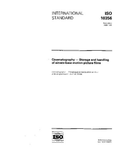 ISO 10356:1996, Cinematography -- Storage and handling of nitrate-base motion-picture films
